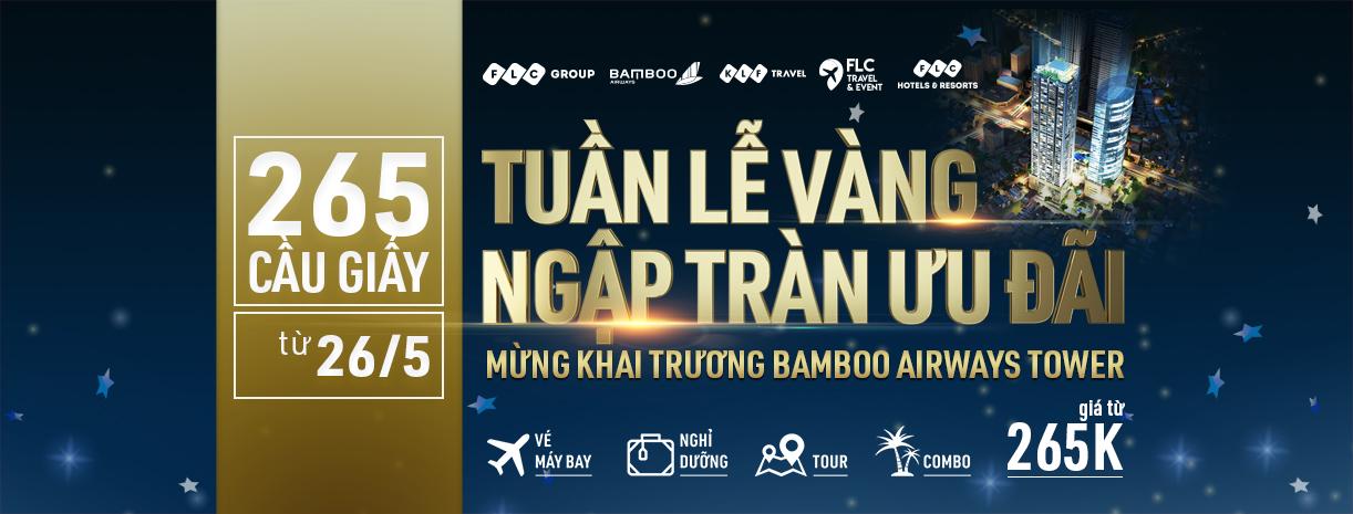 Ưu đãi đặc biệt hào mừng khai trương tòa tháp Bamboo Airways Tower 265 Cầu Giấy và ra mắt trụ sở chính, Tập đoàn FLC