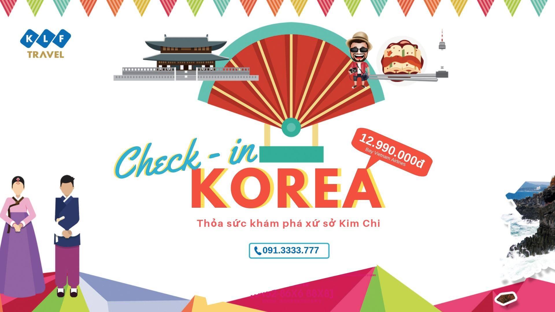 Lạc lối tại Thiên đường tình yêu Hàn với tour Seoul - Nami - Everland 5N4D chỉ 12.990K