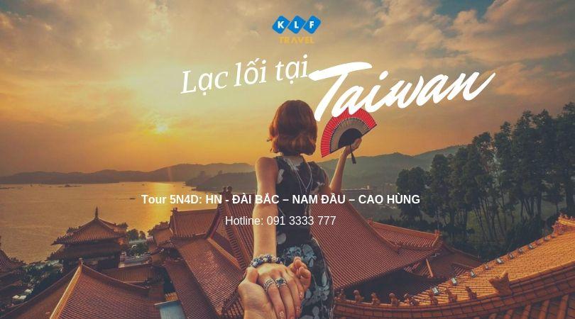 Khám phá vẻ đẹp trái tim châu Á - Tour du lịch Đài Loan 5N4D chỉ 11.990K