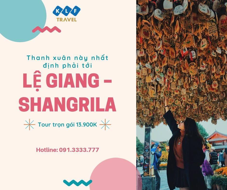 Tour Lệ Giang – Shangrila